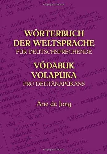 Worterbuch Der Weltsprache Fur Deutschsprechende: V Dabuk Volapuka Pro Deut Nap Kans