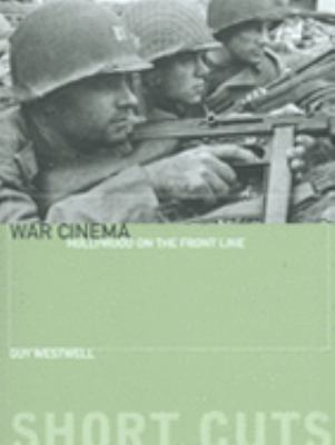 War Cinema: Hollywood on the Front Line 9781904764540