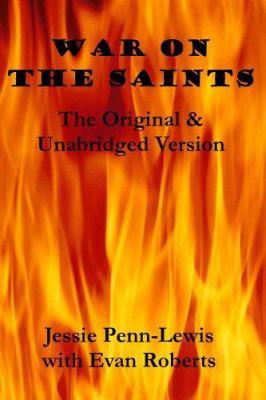War on the Saints: The Original & Unabridged Version 9781905363018