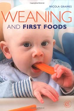 Weaning and First Foods 9781904760757