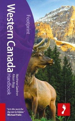 Footprint: Western Canada Handbook 9781907263255