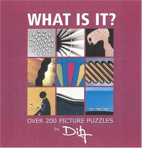 What Is It?: Over 200 Picture Puzzles 9781904332756