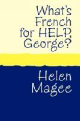 What's French for Help, George? Large Print 9781905665686