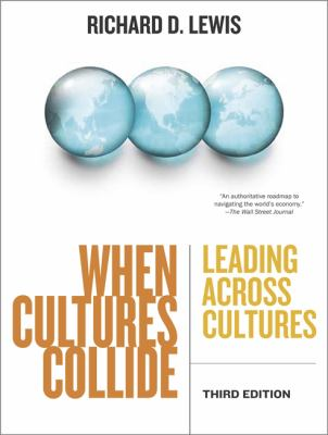 When Cultures Collide: Leading Across Cultures - 3rd Edition