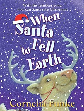When Santa Fell to Earth 9781905294466