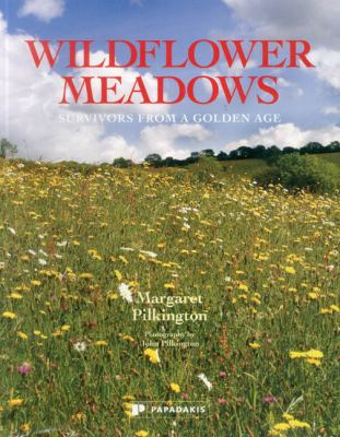 Wildflower Meadows: Survivors from a Golden Age 9781906506261