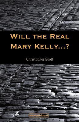 Will the Real Mary Kelly...? 9781905277056