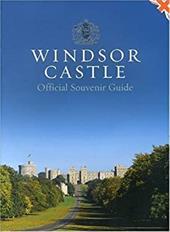 Windsor Castle: Official Souvenir Guide 7744088