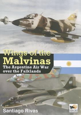 Wings of the Malvinas: The Argentine Air War Over the Falklands 9781902109220