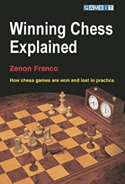 Winning Chess Explained 9781904600466