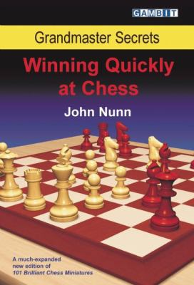 Winning Quickly at Chess 9781904600893