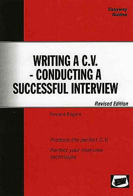 Writing a C.V - Conducting a Successful Interview 9781900694230