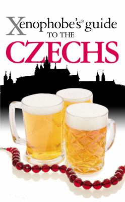 Xenophobe's Guide to the Czechs 9781902825236