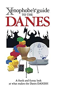 Xenophobe's Guide to the Danes 9781906042271