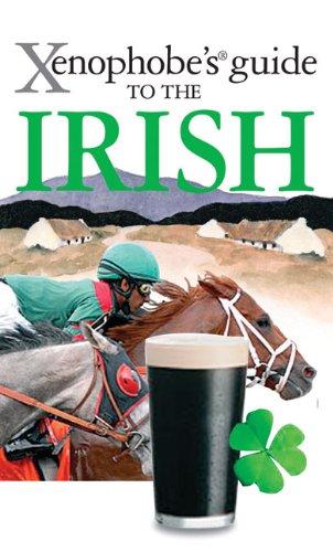 Xenophobe's Guide to the Irish 9781906042370