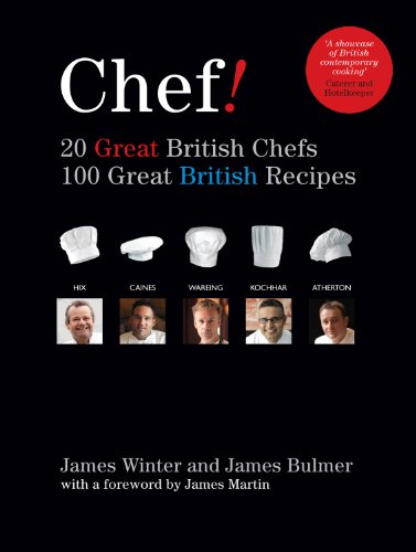 Yes Chef!: 20 Great British Chefs, 100 Great British Recipes 9781906650391