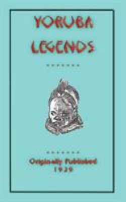 Yoruba Legends 9781907256332