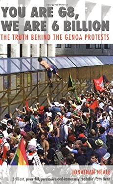 You Are G8, We Are 6 Billion: The Truth Behind the Genoa Protests 9781904132134