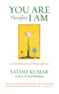 You Are, Therefore, I Am: A Declaration of Dependence 9781903998182