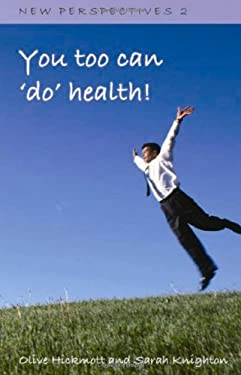 You Too Can 'Do' Health 9781904312307