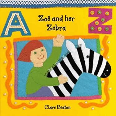Zoe and Her Zebra (Barefoot Beginners)