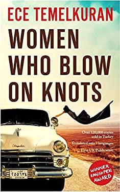 Women Who Blow on Knots