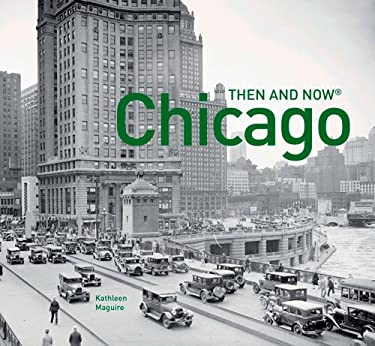 Chicago: Then and Now