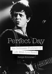 Perfect Day: An Intimate Portrait Of Life With Lou Reed 23572413