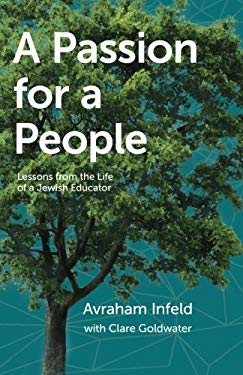 A Passion for a People: Lessons from the life of a Jewish Educator