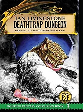 Deathtrap Dungeon Colouring Book (Official Fighting Fantasy Colouring Books)