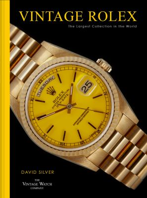 Vintage Rolex: The Largest Collection in the World