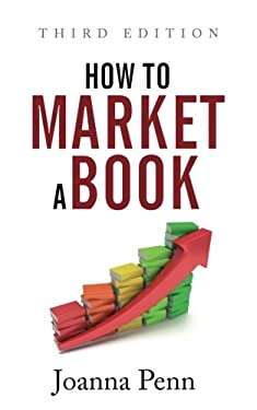 How to Market a Book Third Edition
