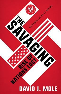 The Savaging: Rise of Nations Lost