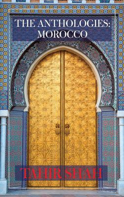 The Anthologies: Morocco