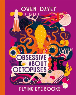 Obsessive About Octopuses (About Animals)