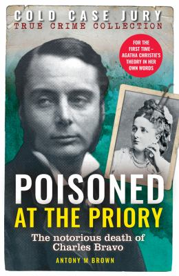 Poisoned at the Priory (Cold Case Jury Series)