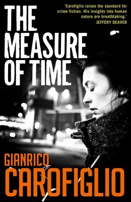 The Measure of Time (Guido Guerrieri Series)