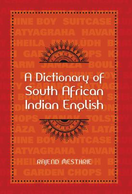 A Dictionary of South African Indian English 9781919895369