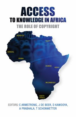 Access to Knowledge in Africa: The Role of Copyright 9781919895451