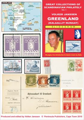 Great Collections of Scandinavian Philately: Vol. 1: Greenland 9781919901695