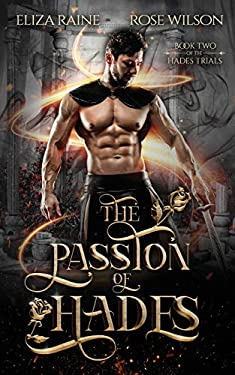 The Passion of Hades: A Fated Mates Fantasy Romance (The Hades Trials)