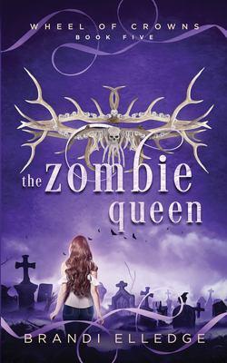 The Zombie Queen (Wheel of Crowns)