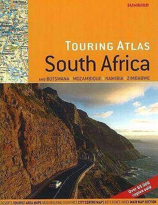 Touring Atlas of South Africa: And Botswana, Mozambique, Namibia, Zimbabwe 9781919938837