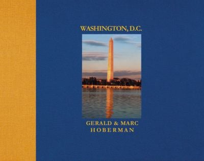 Washington D.C.: Photographs in Celebration of the Nation's City 9781919734477