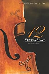 12 Years a Slave: 1000 Copy Limited Edition (Illustrated Hardcover with Jacket) Now a Major Movie (Engage Books) 21617856