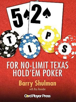 52 Tips for Texas No Limit Hold 'em Poker