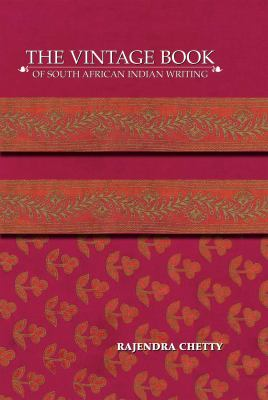 The Vintage Book of South African Indian Writing 9781920222468