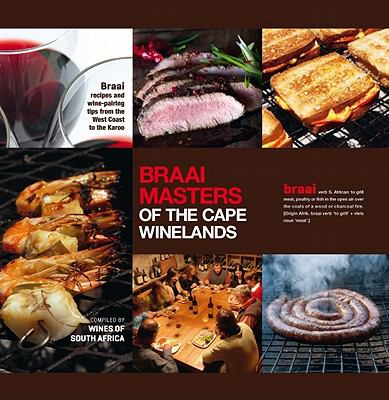Braai Masters of the Cape Winelands 9781920289331