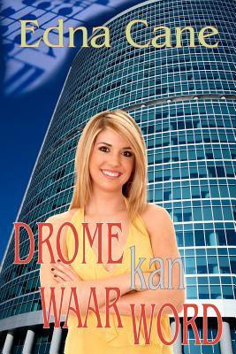 Drome Kan Waar Word 9781920414771