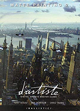 D'Artiste Matte Painting 2: Digital Artists Master Class 9781921002410